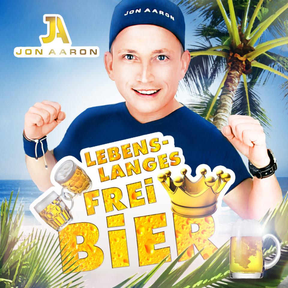 Lebenslanges Freibier - Cover - Chart Hit Mallorca Charts Jon Aaron